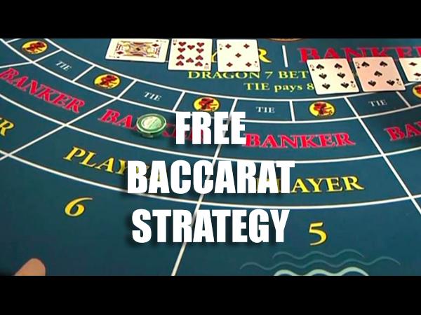 Free Baccarat Strategy